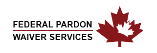 Federal Pardon Waiver – USA Travel ON 1030-1100